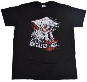 T-Shirt Wer zuletzt lacht G448U
