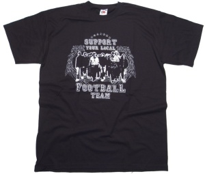 T-Shirt Support your Local Football Team