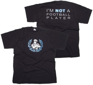 T-Shirt Im Not a Football Player