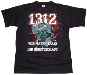 T-Shirt 1312 Wir haben Spaß Ihr Bereitschaft RU