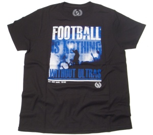 T-Shirt Football Is Nothing without Ultras