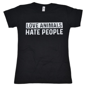 Damen T-Shirt Love Animals Hate People RU