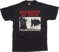Toxico T-Shirt Religious As Fuck