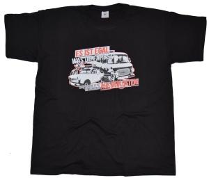 T-Shirt Es ist egal was Du fährst G49