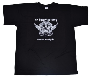 T-Shirt Welcome To Valhalla No fight no glory Viking Style G76