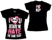Girl Tshirt Because we hate the same Stuff Killerpanda
