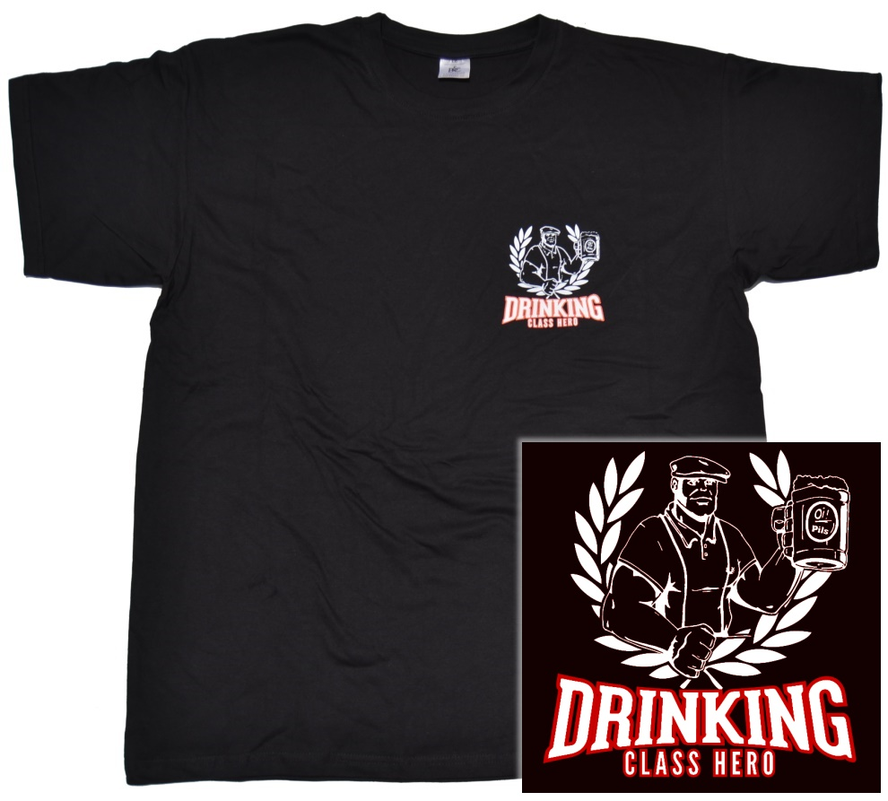 T Shirt Drinking Class Hero K7 Skinhead Shop T Shirts Rascal