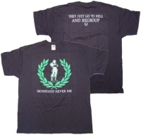 Oi Skin T-Shirt Skinheads never die