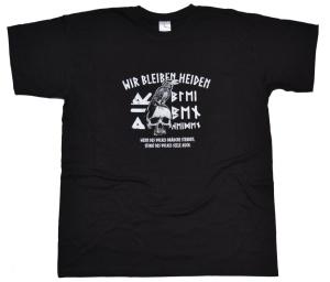 T-Shirt Wir bleiben Heiden G533